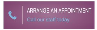 Arrange an Appointment | Call our staff today